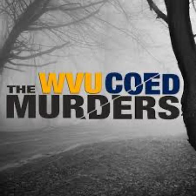 Appalachian Mysteria | The WVU Coed Murders