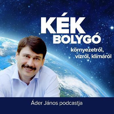 Dilemma négy tételben  - #04 Kék Bolygó - Áder János podcastja