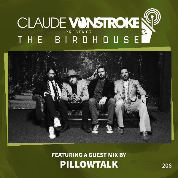 THE BIRDHOUSE 205 - Festuring Pillowtalk