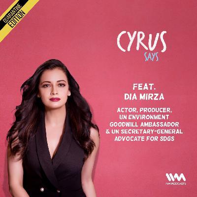 Ep. 547: feat. Dia Mirza