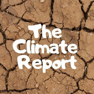 The Climate Report 114-115 Ending Corporate Tyranny
