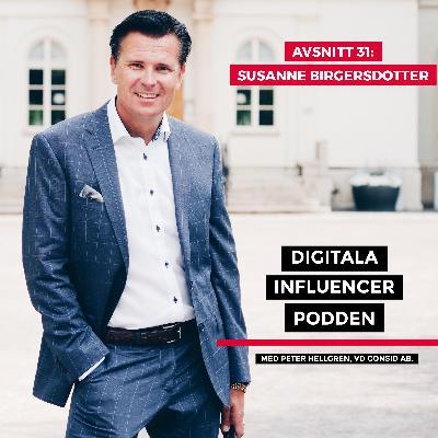 31. Susanne Birgersdotter, serieentreprenör – entreprenörskap, apputveckling, konsten att tala och jämlikhet i IT-branschen