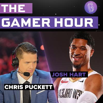 The Gamer Hour - Chris Puckett Interviews NBA Star Josh Hart on Episode One