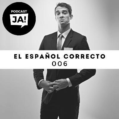 006 El español correcto