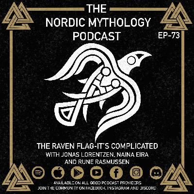 Ep 74 - The Raven Flag - It's Complicated