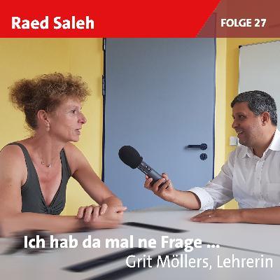 Folge 27: Grit Möllers, Lehrerin