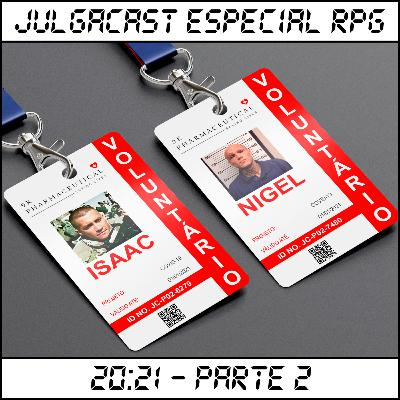 Especial RPG - 20:21 - Parte 2