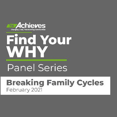 #FindYourWhyTN Panel Series: Breaking Family Cycles