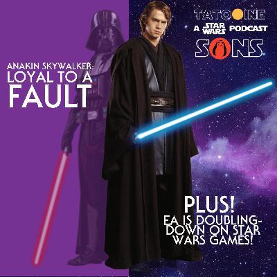 Anakin Skywalker: Loyal to a Fault
