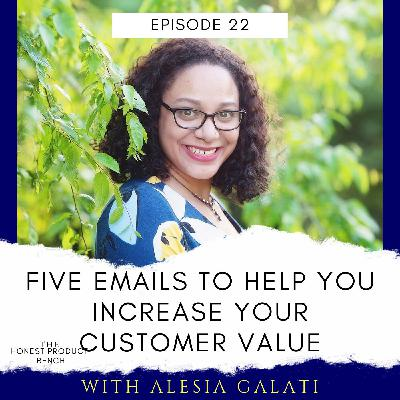 Five Emails to Increase your Customer Value and Customer Retention