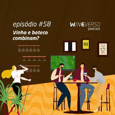 Vinho e boteco combinam?