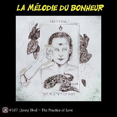 LMDB #107 : The Practice of Love, dernière offrande de Synth Jenny