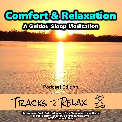 Comfort & Relaxation Sleep Meditation