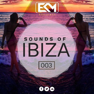 ECM Presents - Sounds Of Ibiza 003