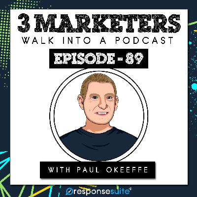 089: Affiliate Marketing With A Personal Touch And A Bigger Bang [Paul O'Keeffe]