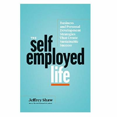 Podcast 872:  The Self-Employed Life with Jeffrey Shaw
