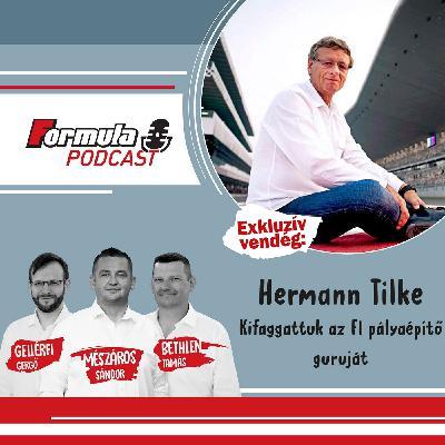 S01EP65 – Vendégünk Hermann Tilke, az F1-es pályapápa