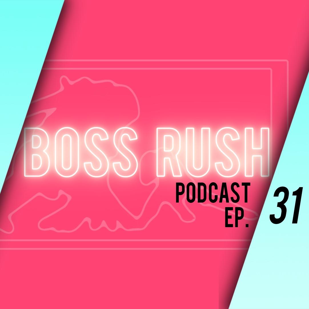 Boss Rush Podcast Jan. 31st - Metroid Teenagers.