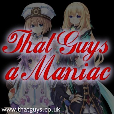 That Guys a Maniac Podcast 9: Neptunia Series