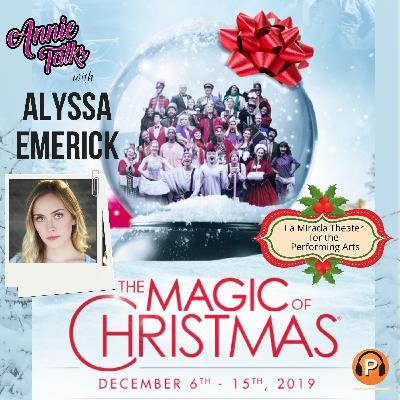 "Episode 90 - Annie Talks with Alyssa Emerick | Young Americans presents ""The Magic of Christmas"" 2019"
