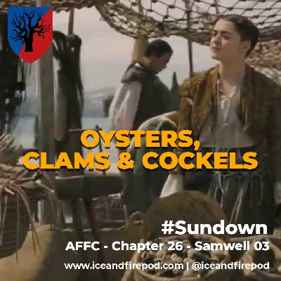 266 – A Feast for Crows Chapter 26 – Samwell 03 #Sundown