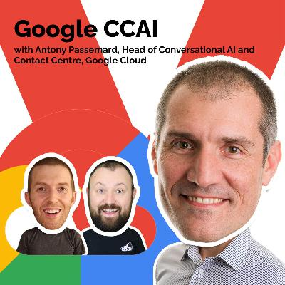 Google CCAI with Antony Passemard