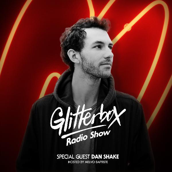 Glitterbox Radio 082 - Dan Shake