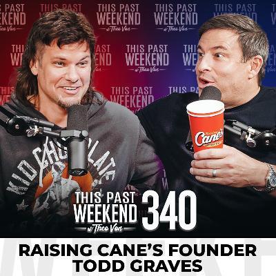 E340 Raising Cane's Founder Todd Graves