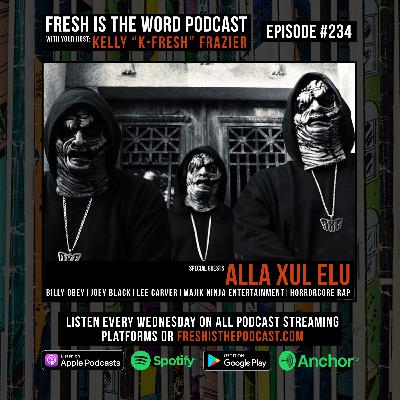 Episode #234: Alla Xul Elu (Billy Obey, Joey Black, Lee Carver) – Ohio-Based Horrorcore Hip-Hop Group, New Album MauXuLeum Out Now on Majik Ninja Entertainment