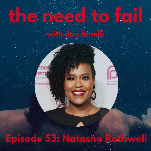Episode 53: Natasha Rothwell