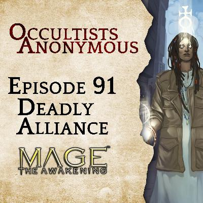 Episode 91: Deadly Alliance