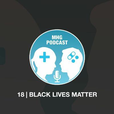 18: Black Lives Matter