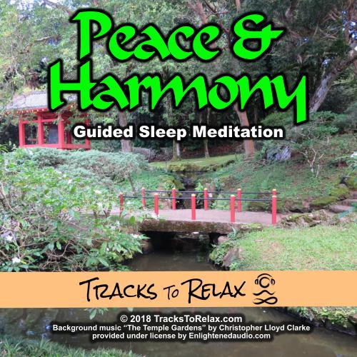 Peace and Harmony Nap or Sleep Meditation
