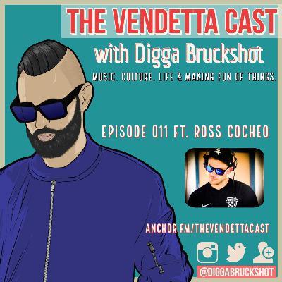 Vendetta Cast EP 011 w/ Ross Cocheo