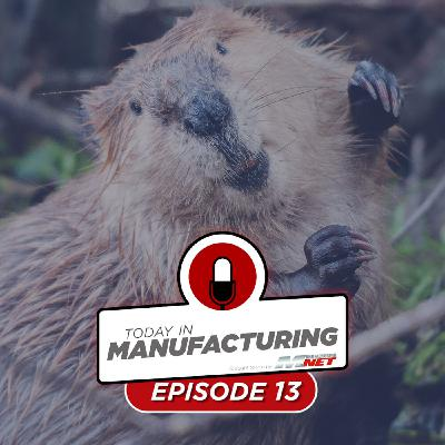 Gas Shortages Coming, Beavers Cut Town's Internet, Lordstown Motors in Trouble | Today in Manufacturing Ep. 13
