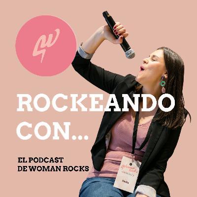 Ep. 30 - Rockeando con Vanessa Marrero