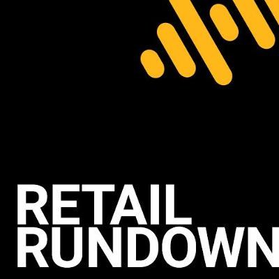 Retail Rundown: Preparing for the 'Retail Renaissance' - with Peter Cohan & Andrew Smith