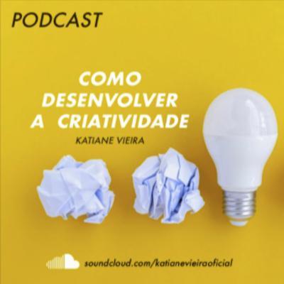 # 6 Como Desenvolver a criatividade