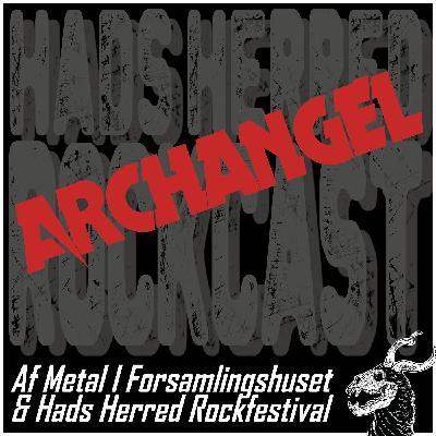 Archangel gæster rockcasten