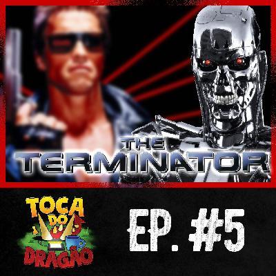 TDD EP#5 | O Exterminador do Futuro (PARTE 1)