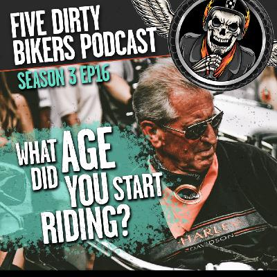 S3   EP16 - When Did You Start Riding Motorcycles?