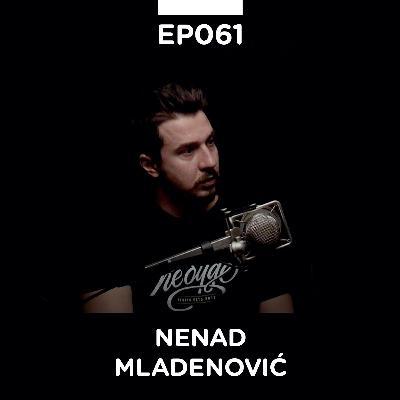 EP 061: Nenad Mladenović, razvoj softverskih proizvoda - Pojačalo podcast