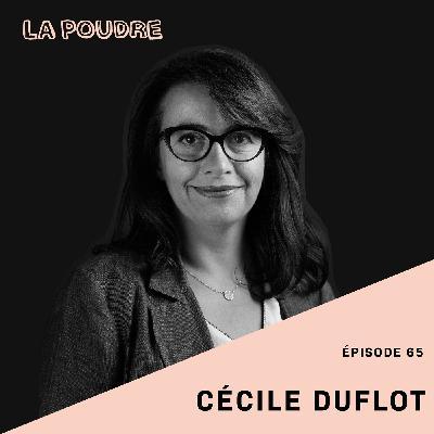 Épisode 65 - Cécile Duflot