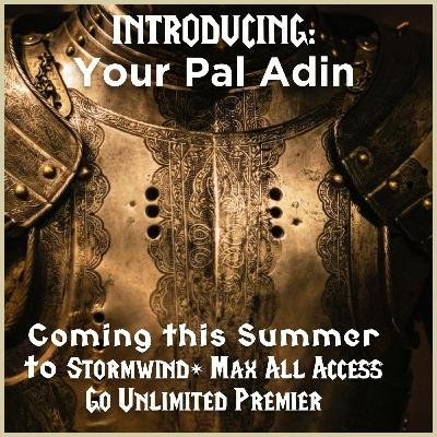INTRODUCING: Your Pal Adin