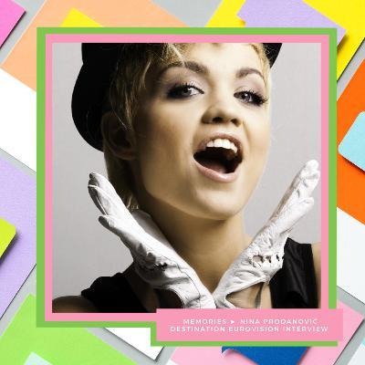 MEMORIES ► Nina Prodanović (Serbia Eurovision 2011)