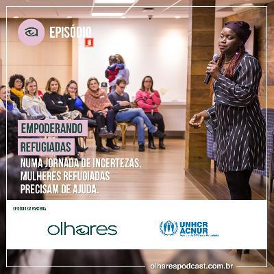 Ep #046 Empoderando refugiadas