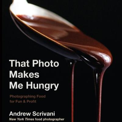 Episode 411: That Photo Makes Me Hungry with Andrew Scrivani