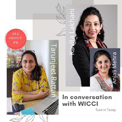 Ep 16 : In Conversation With WICCI