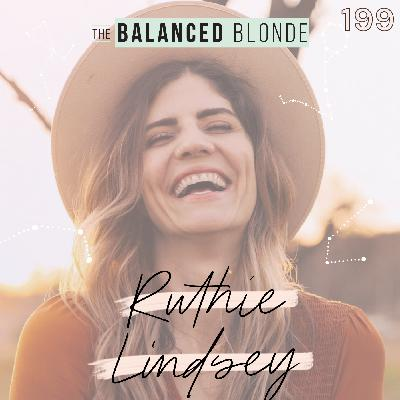 Ep 199 ft. Ruthie Lindsey: There I Am - From Immense Chronic Pain to Healing, Thriving, & Truly Living