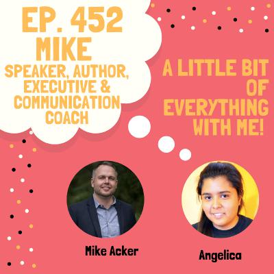 Mike Acker - Speaker, Author , Executive & Communication Coach
